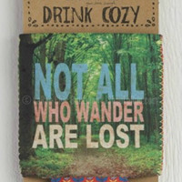 NOT ALL WHO WANDER KOOZIE