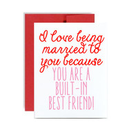 I love being married to you valentines day card - built in best friend red pink marriage valentine card
