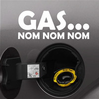 Gas Nom Nom Nom Funny Bumper Sticker Vinyl Decal Car Diesel Truck SUV Decal Sticker Fuel Cap Sticker Joke Sticker Fits Jeep Honda Acura