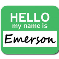 Emerson Hello My Name Is Mouse Pad