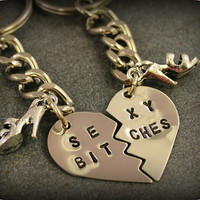 Sexy Bitches Key Chains - Best Friend Key Chains - Best Bitches Key Chains - Nickel Silver