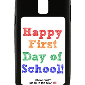 Happy First Day of School Galaxy Note 3 Case  by TooLoud