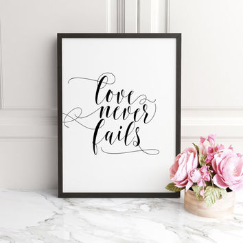 Bible Verse Wall Art, Wedding wall art sign,Calligraphy, Bridal Shower Sign, Love Never Fails, Christian Wall Art, 1 Corinthians 13:8