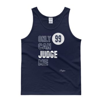 Only 99 Can Judge Me Tank Top