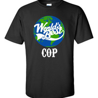World s Best COP - Unisex Tshirt