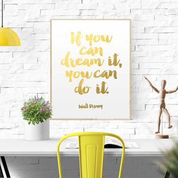 """Inspirational Print """"If You Can dream It, You Can do It"""" Printable Art Typography Print Modern Wall Art Gold Foil Printable Gold Poster Art"""