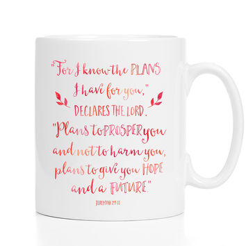For I Know the Plans Mug - Encouraging Gift