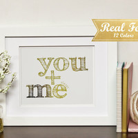 """Real Gold Foil Print With Frame (Optional) """"You + Me Always""""Wedding Gift,Engagement Present, Anniversary Gifts, Framed Art, Gift For Her"""