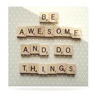 "Cristina Mitchell ""Be Awesome And Do Things"" Wooden Letters Luxe Square Panel"