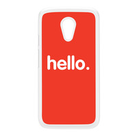 Hello White Hard Plastic Case for Moto G2 by textGuy
