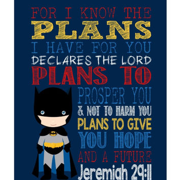 Batman Christian Superhero Nursery Decor Art Print - For I Know The Plans I Have For You - Jeremiah 29:11 - Bible Verse - Scripture Print