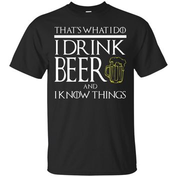 FUNNY I DRINK BEER AND KNOW THINGS T-SHIRT Game Geek Gamer