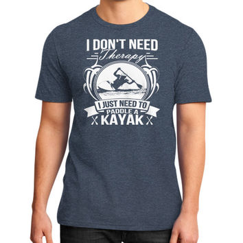 I DONT NEED THERAPY KAYAK District T-Shirt (on man)