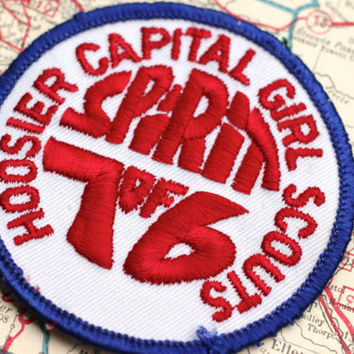 Vintage Patch Girl Scout Spirit of 76 Hoosier Capital Girl Scout Council Insignia -  Embroidered Patches Badge