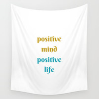 POSITIVE MIND POSITIVE LIFE Wall Tapestry by Love from Sophie