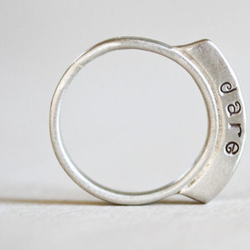 Silver Raised DARE Ring / Super funky / Hip / Chic / Empowering Jewelry