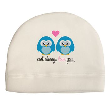 Owl Always Love You - Blue Owls Child Fleece Beanie Cap Hat by TooLoud