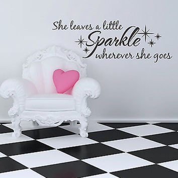 She Leaves A Little Sparkle Quote Vinyl Wall Decal