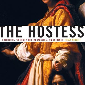 Hostess: Hospitality, Femininity, and the Expropriation of Identity