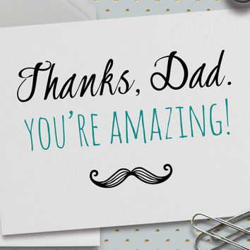 Father's Day Card, 5.5 x 4.25 Inch (A2), Happy Father's Day, Thanks Dad, You're Amazing, Card for Dad, I Love My Dad, Mustache