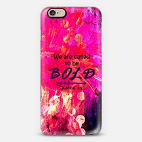 WE ARE CALLED TO BE BOLD Joshua 1:9 Fine Art Colorful Christian Scripture Bible Verse Whimsical God Girl Hot Pink Purple Floral Swirls Typography Jesus Christ Faith Inspiration iPhone 6 case by Ebi Emporium | Casetify