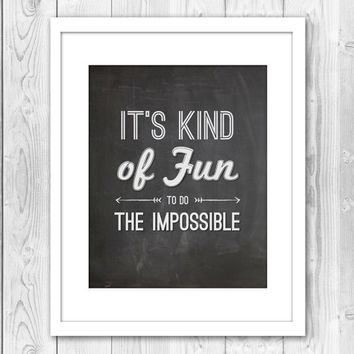 Print Be Fun to do the Impossible Typography Quote Inspirational Chalkboard Lettering Home Decor Wall Decor Black Wall Art