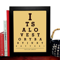 Taylor Swift, Its A Love Story Baby Just Say Yes, Eye Chart, 8 x 10 Giclee Art Print, Buy 3 Get 1 Free