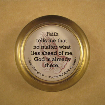 Faith and God Quote, Confirmation Gift, Faith Paperweight, Praying Hands Quote, Round Paperweight, Personalized Gift, Religious Quote