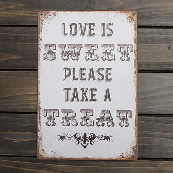 LOVE IS SWEET Sign Metal Tin