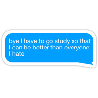 'I Have to Study' Sticker by Sophia Laskin
