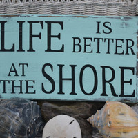 ON SALE - Life is Better at The Shore - Beach Sign Wall Hanging - Beach Theme - Beach House Decor - Reclaimed Wood -  Coastal Sign