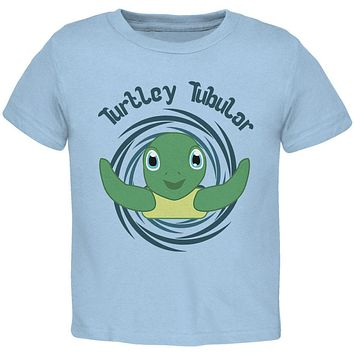 Sea Turtle Totally Tubular Funny Pun Cute Toddler T Shirt