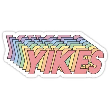 'YIKES' Sticker by Alesia Fisher