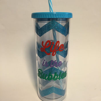 Life is the Bubbles chevron glitter tumbler inspired by Disney's The Little Mermaid