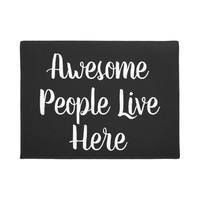 """Script Text """"Awesome People Live Here"""" Funny Doormat"""