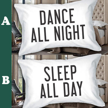 Sleep All Day Dance All Night  made in america Square Pillow Case Custom Zippered Pillow Case one side and two side