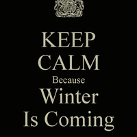 Keep calm winter is coming - Funny Pictures, ... - inspiring picture on Favim.com
