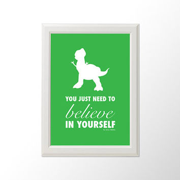 Printable You Just Need To Believe In Yourself Disney Pixar Toy Story Rex Silhouette Typography Poster