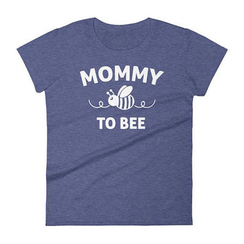 Mommy to bee t-shirt, mommy to be, mama to bee, mom to bee, mama bee, mom to be, new mom gift, mother to bee, mama bee shirt, mama to be