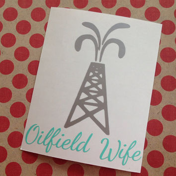 Oilfield Wife Car Decal | Oilfield Wife Decal | Oilfield Wife | Car Decal | Occupation Decal | Monogrammed Decal | Personalized Decal |