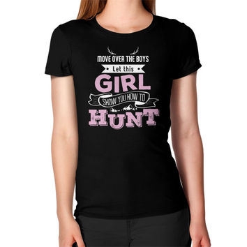 Girl hunt Women's T-Shirt