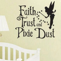 Tinkerbelle Inspired Faith Trust Pixie Dust Vinyl Wall Decal Sticker