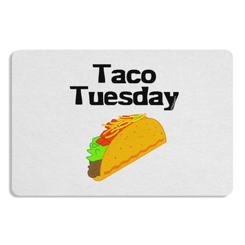 Taco Tuesday Design 12 x 18 Placemat by TooLoud