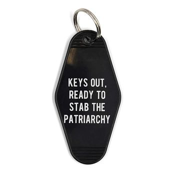 Keys Out, Ready to Stab the Patriarchy Black Motel Style Keychain