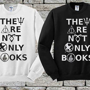 They Are Not Only Books Black White sweater Sweatshirt Crewneck Men or Women Unisex