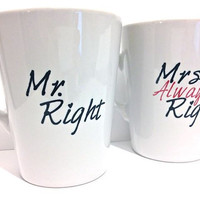 Latte mug couple set of 2 Personalized mug set- Mr and Mrs Always Right Design.  mug set perfect couple gift wedding gift, housewarming Gift