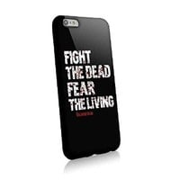 The Walking Dead Fight the Dead Fear the Living for Iphone and Samsung Galaxy Case (iphone 6 black)