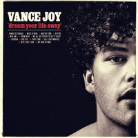Vance Joy - Dream Your Life LP