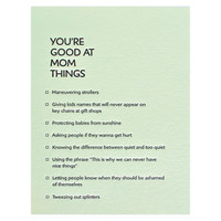 You're Good At Mom Things Mother's Day Card