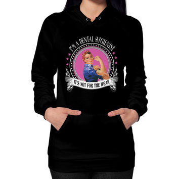 Im a dental hygienist Hoodie (on woman)